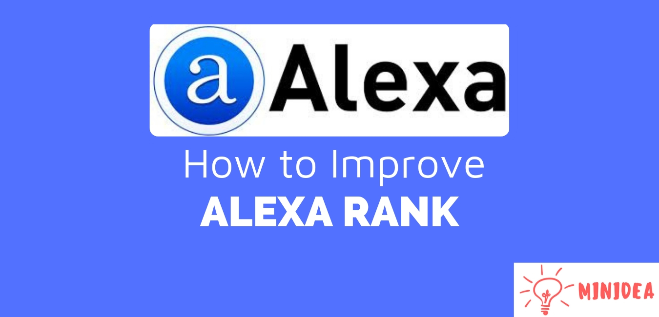How to Improve Alexa Rank Quickly in 2019