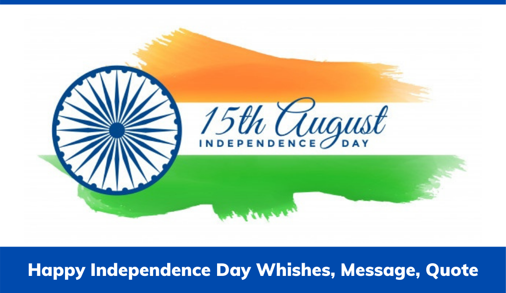 Happy Independence Day Whishes Message