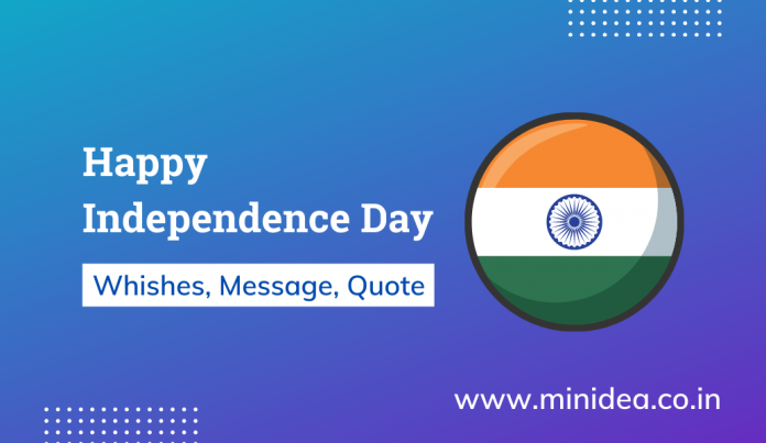 Happy Independence Day Wishes Quotes and Messages